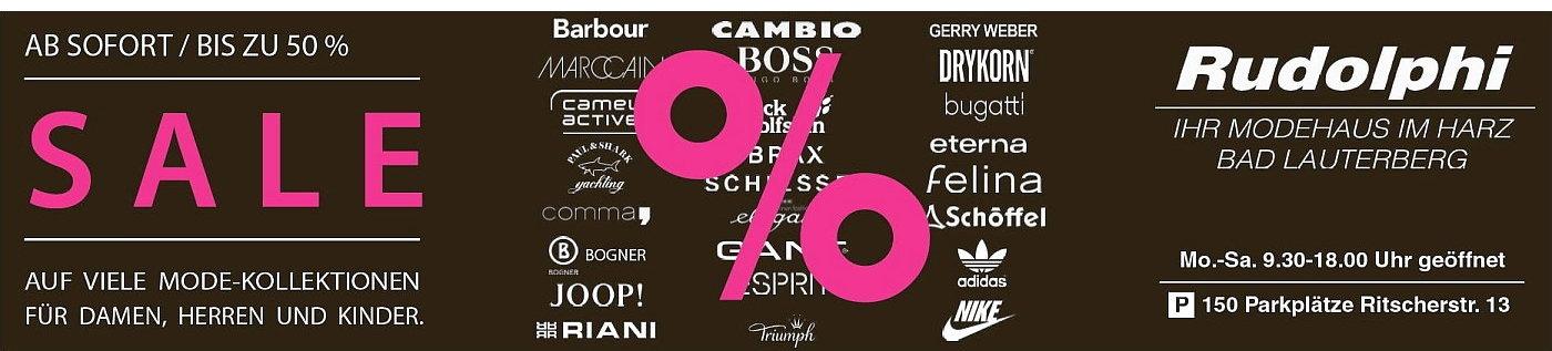 Modehaus Rudolphi - Sale! Bis zu 50 Prozent! Montag bis Samstag von 9.30 bis 18.00 Uhr geöffnet