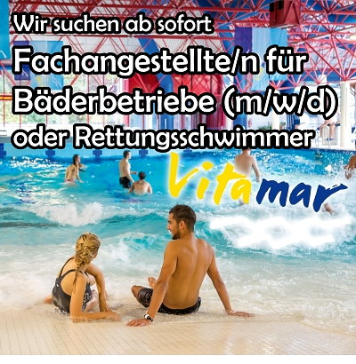 Vitamar - Gesucht: Fachangestellte/r für Bäderbetriebe (m/w/d)