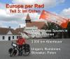 """Ludwig Heitmüller: """"Europa per Rad – Teil 3: Im Osten"""""""