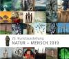 25. Kunstausstellung Natur - Mensch 2019
