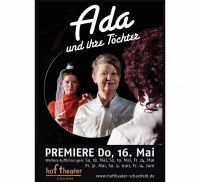 Weiterlesen: Die neue Produktion am Hoftheater Scharzfeld: Ada und ihre Töchter