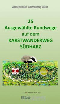 Weiterlesen: Neue Broschüre mit 25 Rundwanderwegen in der Gipskarstlandschaft Südharz erschienen